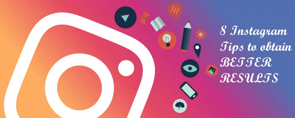 8 Instagram Tips to obtain BETTER RESULTS